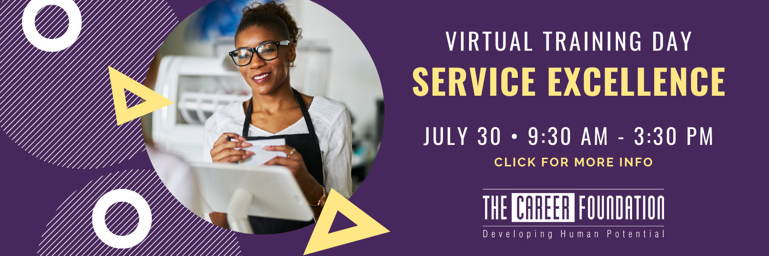 Service Excellence Training (Virtual), brought to you by The Career Foundation and OTEC
